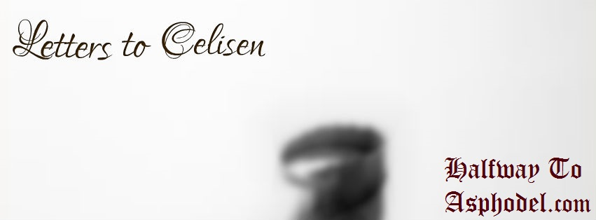 Letters To Celisen, June 52017